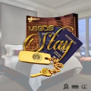 Migos - Stay Up
